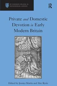 Picture of Private and Domestic Devotion in Early Modern Britain