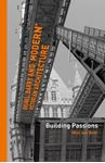 Picture of Brunel, Barry and 'modern' Victorian architecture: Building Passions