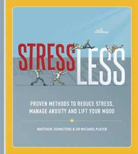 Picture of StressLess: Proven Methods to Reduce Stress, Manage Anxiety and Lift Your Mood