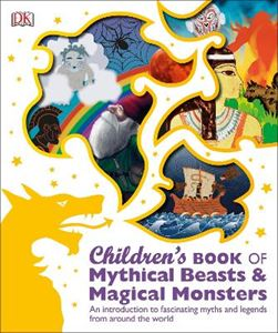 Picture of Children's Book of Mythical Beasts and Magical Monsters