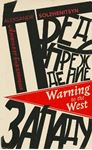 Picture of Warning to the West