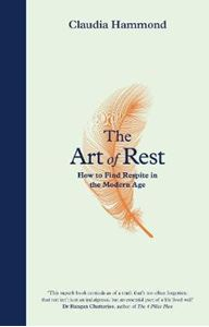 Picture of Art of Rest: How to Find Respite in the Modern Age