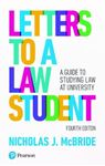 Picture of Letters to a Law Student: A guide to studying law at university