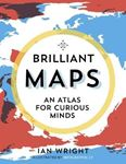 Picture of Brilliant Maps: An Atlas for Curious Minds