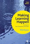 Picture of Making Learning Happen: A Guide for Post-Compulsory Education 3ed