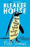 Picture of Bleaker House: Chasing My Novel to the End of the World
