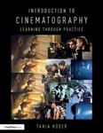 Picture of Introduction to Cinematography: Learning Through Practice