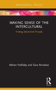 Picture of Making Sense of the Intercultural: Finding DeCentred Threads