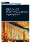 Picture of Reading Photographs: An Introduction to the Theory and Meaning of Images
