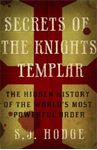 Picture of Secrets of the Knights Templar: The Hidden History of the World's Most Powerful Order