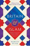 Picture of Britain and Islam: A History from 622 to the Present Day