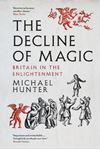 Picture of Decline of Magic: Britain in the Enlightenment