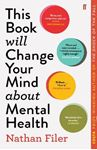 Picture of This Book Will Change Your Mind About Mental Health: A journey into the heartland of psychiatry