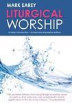 Picture of Liturgical Worship: A basic introduction - revised and expanded edition