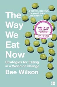 Picture of Way We Eat Now: Strategies for Eating in a World of Change
