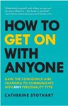 Picture of How to Get On with Anyone: Gain the confidence and charisma to communicate with ANY personality type