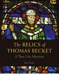 Picture of Relics of Thomas Becket: A True-Life Mystery