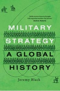 Picture of Military Strategy: A Global History