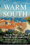 Picture of Warm South: How the Mediterranean Shaped the British Imagination