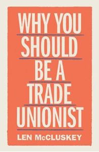 Picture of Why You Should Be a Trade Unionist