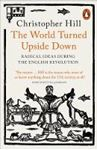 Picture of World Turned Upside Down: Radical Ideas During the English Revolution