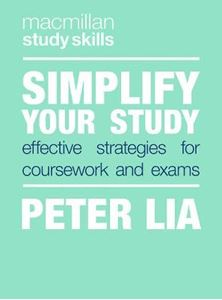 Picture of Simplify Your Study: Effective Strategies for Coursework and Exams