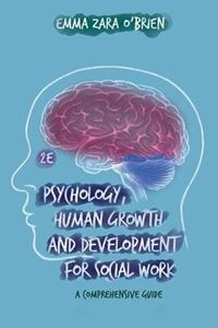 Picture of Psychology, Human Growth and Development for Social Work: A Comprehensive Guide
