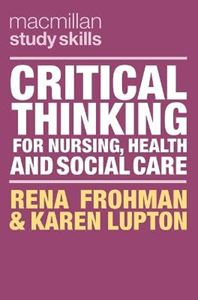 Picture of Critical Thinking for Nursing, Health and Social Care