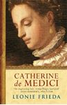 Picture of Catherine de Medici: A Biography