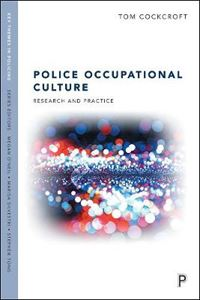 Picture of Police Occupational Culture: Research and Practice