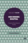 Picture of Becoming Digital: Toward a Post-Internet Society