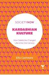 Picture of Kardashian Kulture: How Celebrities Changed Life in the 21st Century