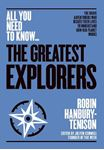 Picture of Greatest Explorers: The brave adventurers who risked their lives to understand how our planet works