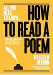 Picture of How to Read a Poem: A practical guide which will open your eyes - and touch your heart