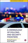 Picture of Criminology of Policing and Security Frontiers