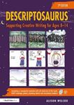 Picture of Descriptosaurus: Supporting Creative Writing for Ages 8-14
