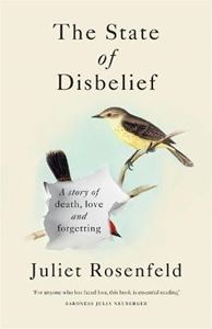 Picture of State of Disbelief: A story of death, love and forgetting
