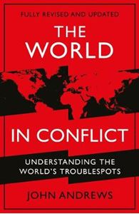 Picture of World in Conflict: Understanding the world's troublespots