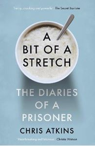 Picture of Bit of a Stretch: The Diaries of a Prisoner