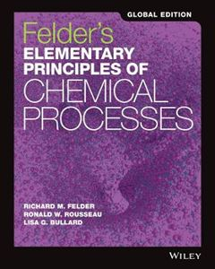 Picture of Felder's Elementary Principles of Chemical Processes 4ed