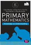 Picture of Primary Mathematics: Knowledge and Understanding 8ed