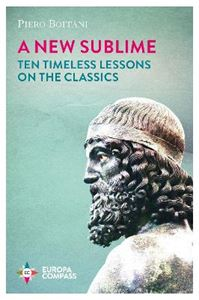 Picture of New Sublime: Ten Timeless Lessons on the Classics