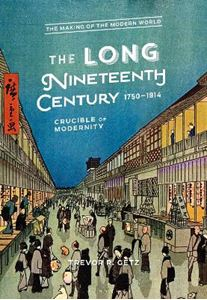 Picture of Long Nineteenth Century, 1750-1914: Crucible of Modernity