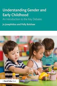 Picture of Understanding Gender and Early Childhood: An Introduction to the Key Debates