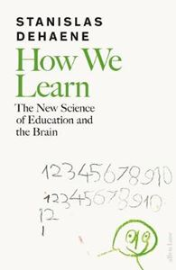 Picture of How We Learn: The New Science of Education and the Brain