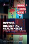 Picture of Meeting the Mental Health Needs of Young Children 0-5 Years