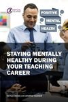 Picture of Staying Mentally Healthy During Your Teaching Career