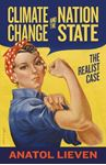 Picture of Climate Change and the Nation State: The Realist Case