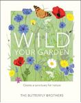 Picture of Wild Your Garden: Create a sanctuary for nature