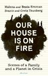 Picture of Our House is on Fire: Scenes of a Family and a Planet in Crisis